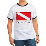 I'm certifiable Ringer T