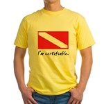 I'm certifiable Yellow T-Shirt