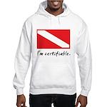 I'm certifiable Hooded Sweatshirt