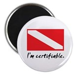 I'm certifiable Magnet
