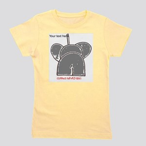 elephants never forget red writing Girl's Tee