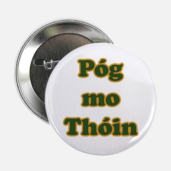 Póg mo Thóin Button
