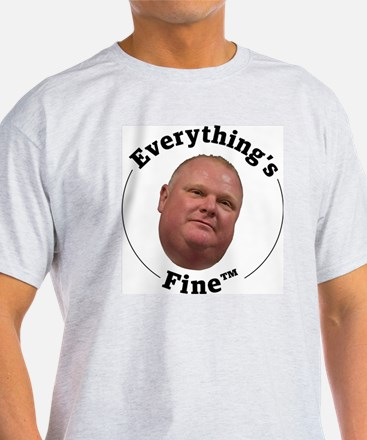 Everything's Fine T-Shirt