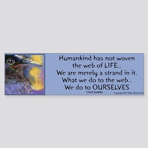 Chief Seattle Quote Bumper Sticker