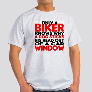 Only a Biker Light T-Shirt