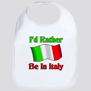 I'd Rather Be In Italy Bib