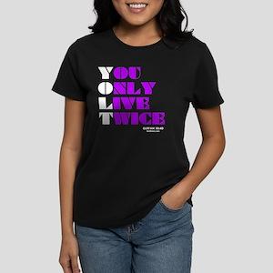 You Only Live Twice Women's Dark T-Shirt
