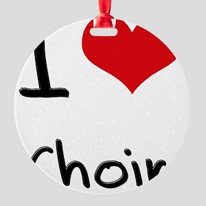 I love Choir Round Ornament