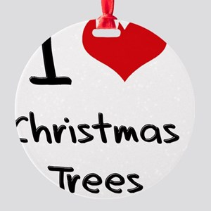 I love Christmas Trees Round Ornament
