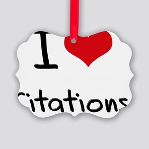 I love Citations Picture Ornament