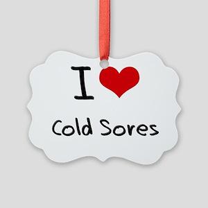 I love Cold Sores Picture Ornament