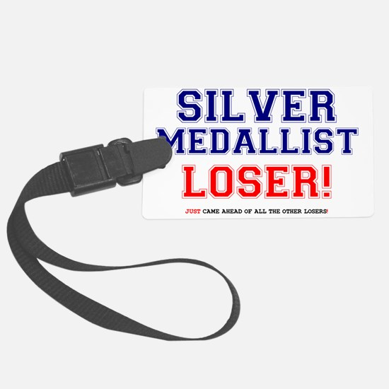 SILVER MEDALLIST - JUST CAME SEC Luggage Tag