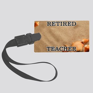 Retired Teacher Large Luggage Tag
