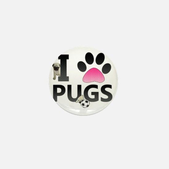 I Love Pugs Mini Button