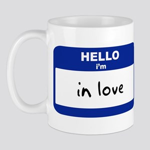 Hello I'm in love Mug