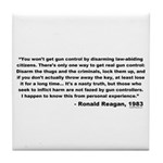 Reagan: You won't get gun control Tile Coaster