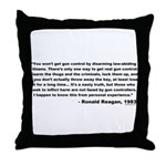 Reagan: You won't get gun control Throw Pillow
