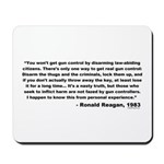 Reagan: You won't get gun control Mousepad