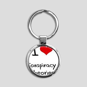 I love Conspiracy Theories Round Keychain