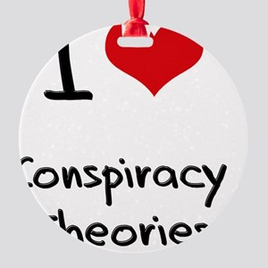 I love Conspiracy Theories Round Ornament