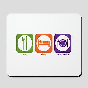Eat Sleep Food Service Mousepad