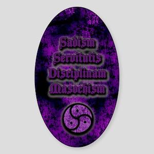 Sadism Servitutis Disciplinam Masoc Sticker (Oval)