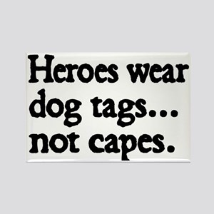 Heroes wear dog tags Rectangle Magnet
