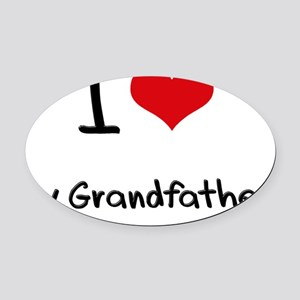 I love My Grandfather Oval Car Magnet
