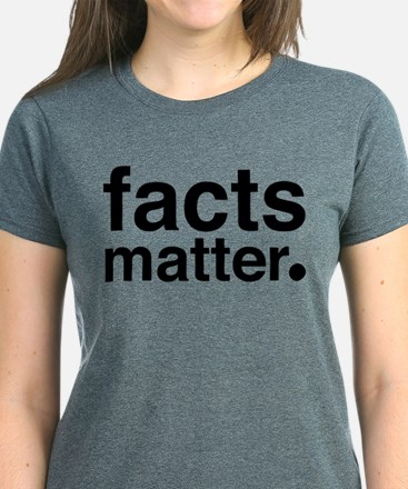 Facts Matter Women's Dark T-Shirt