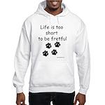 Life Too Short JAMD Hooded Sweatshirt