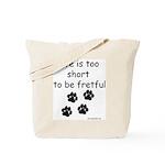 Life Too Short JAMD Tote Bag