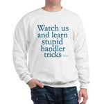Watch Us JAMD Sweatshirt