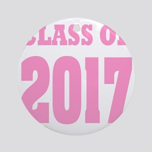 Class of 2017 (pink) Round Ornament