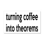 Mathematician: Coffee Into Theorems Car Magnet 20