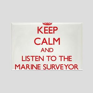 Keep Calm and Listen to the Marine Surveyor Magnet