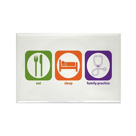 Eat Sleep Family Practice Rectangle Magnet