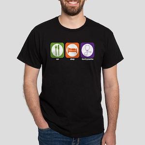 Eat Sleep Family Practice Dark T-Shirt