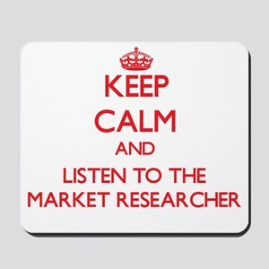 Keep Calm and Listen to the Market Researcher Mous