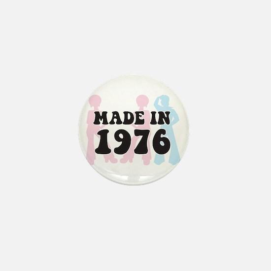 Made In 1976 Mini Button