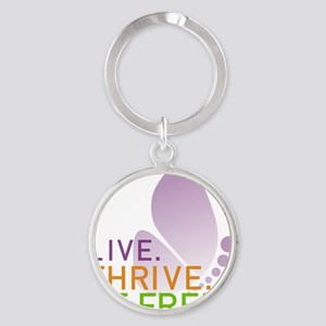 LIVE. THRIVE. BE FREE. on White Round Keychain