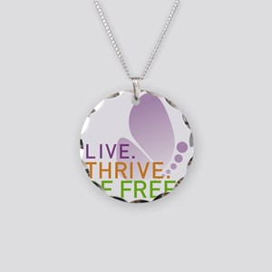 LIVE. THRIVE. BE FREE. on Wh Necklace Circle Charm