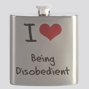 I Love Being Disobedient Flask