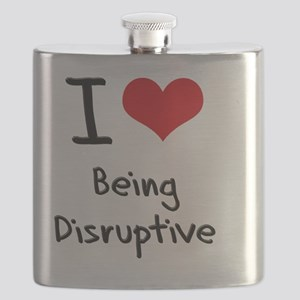 I Love Being Disruptive Flask