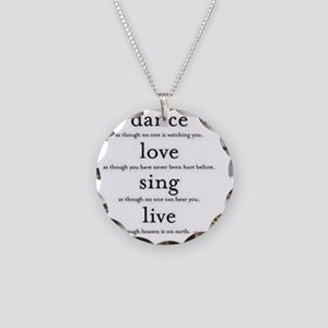 Dance, Love, Sing, Live Necklace Circle Charm
