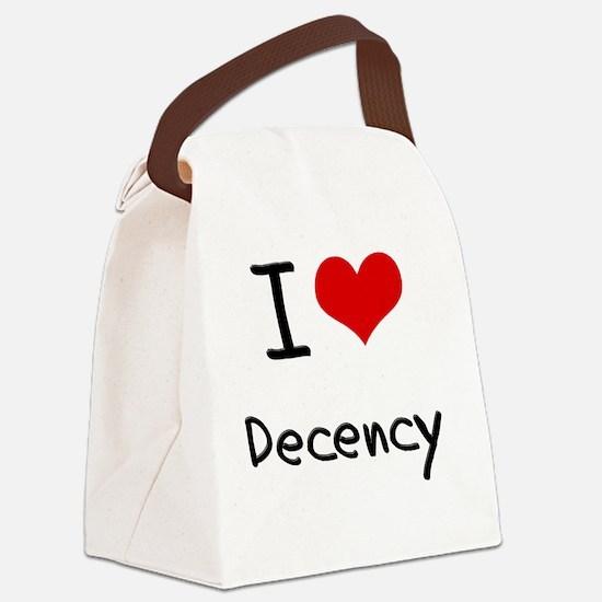 I Love Decency Canvas Lunch Bag