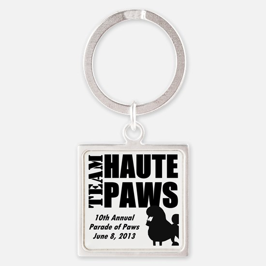 Team Haute Paws Parade of Paws 201 Square Keychain
