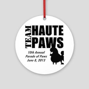 Team Haute Paws Parade of Paws 2013 Round Ornament