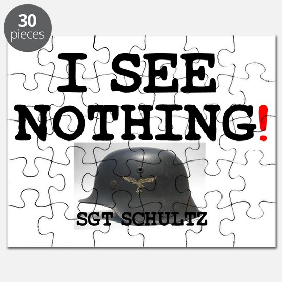 I SEE NOTHING - SGT SCHULTZ! Puzzle