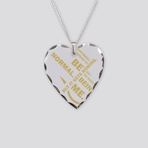 Spruch: Sometimes I pretend t Necklace Heart Charm