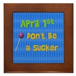 April 1st Sucker Framed Tile